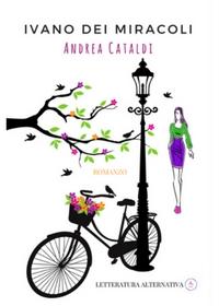 IVANO DEI MIRACOLI - ANDREA CATALDI