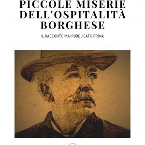 PICCOLE MISERIE DELL'OSPITALITà BORGHESE